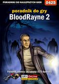 Jacek 'Stranger' Hałas - BloodRayne 2 - poradnik do gry