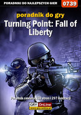 Jacek 'Stranger' Hałas - Turning Point: Fall of Liberty - poradnik do gry