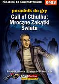 Krystian Smoszna - Call of Cthulhu: Mroczne Zakątki Świata - poradnik do gry