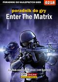 Piotr 'Zodiac' Szczerbowski - Enter The Matrix - poradnik do gry