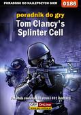 Piotr 'Zodiac' Szczerbowski - Tom Clancy`s Splinter Cell - poradnik do gry