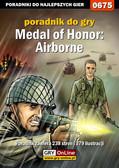 Jacek 'Stranger' Hałas - Medal of Honor: Airborne - poradnik do gry