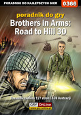Jacek 'Stranger' Hałas - Brothers in Arms: Road to Hill 30 - poradnik do gry