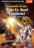 Jacek 'Stranger' Hałas - Deus Ex Bunt Ludzkości - poradnik akt III - Kanada, Detroit 2
