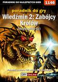 Artur 'Arxel' Justyński - Wiedźmin 2: Zabójcy Królów - encyklopedia gry - poradnik do gry