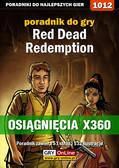 Artur 'Arxel' Justyński - Red Dead Redemption - osiągnięcia - poradnik do gry