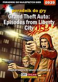 Maciej Jałowiec, Artur 'Arxel' Justyński - Grand Theft Auto: Episodes from Liberty City - Xbox 360 - poradnik do gry