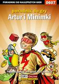 Łukasz 'Crash' Kendryna - Artur i Minimki - poradnik do gry