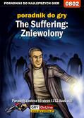 Antoni 'HAT' Józefowicz - The Suffering: Zniewolony - poradnik do gry