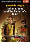 Marcin 'Cisek' Cisowski - Indiana Jones and the Emperor`s Tomb - poradnik do gry