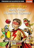 Piotr 'Ziuziek' Deja - Harry Potter i Komnata Tajemnic - poradnik do gry