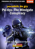 Michał 'Wolfen' Basta - Psi-Ops: The Mindgate Conspiracy - poradnik do gry