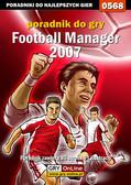 Andrzej 'Rylak' Rylski - Football Manager 2007 - poradnik do gry