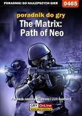 Bartosz 'Mr Error' Weselak - The Matrix: Path of Neo - poradnik do gry