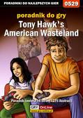 Marcin 'Hamster' Matuszczyk - Tony Hawk`s American Wasteland - poradnik do gry