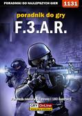 Robert 'ochtywzyciu' Frąc - F.3.A.R. - poradnik do gry