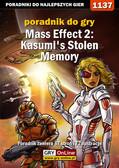 Jacek 'Stranger' Hałas - Mass Effect 2: Kasumi`s Stolen Memory - poradnik do gry