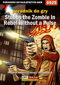 Krystian Smoszna - Stubbs the Zombie in Rebel Without a Pulse - poradnik do gry