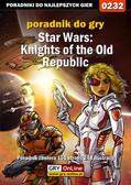 Wojciech 'Soulcatcher' Antonowicz - Star Wars: Knights of the Old Republic - poradnik do gry