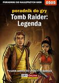 Jacek 'Stranger' Hałas - Tomb Raider: Legenda - poradnik do gry