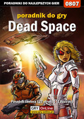 Łukasz Malik - Dead Space - poradnik do gry