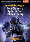 Jacek 'Stranger' Hałas - Tom Clancy`s Splinter Cell: Chaos Theory - poradnik do gry