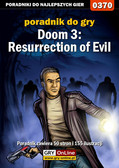 Krystian Smoszna - Doom 3: Resurrection of Evil - poradnik do gry