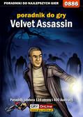 Artur 'Arxel' Justyński - Velvet Assassin - poradnik do gry