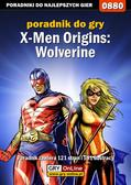 Zamęcki 'g40st' Przemysław - X-Men Origins: Wolverine - poradnik do gry