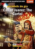 Szymon Liebert - Call of Juarez: The Cartel - poradnik do gry