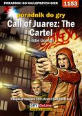 Szymon Liebert - Call of Juarez: The Cartel - Eddie Guerra - poradnik do gry