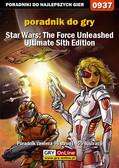 Zamęcki 'g40st' Przemysław - Star Wars: The Force Unleashed - Ultimate Sith Edition - poradnik do gry