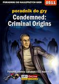 Łukasz 'Crash' Kendryna - Condemned: Criminal Origins - poradnik do gry
