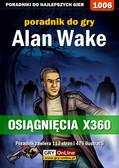 Maciej Jałowiec - Alan Wake - Osiągnięcia - poradnik do gry