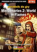Maciej Jałowiec - Mercenaries 2: World in Flames - poradnik do gry