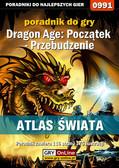 Karol 'Karolus' Wilczek - Dragon Age: Początek - Przebudzenie - Atlas Świata