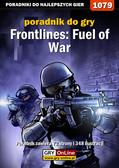 Michał 'Wolfen' Basta - Frontlines: Fuel of War - poradnik do gry