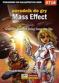 Artur 'Metatron' Falkowski, Mikołaj 'Mikas' Królewski - Mass Effect - Xbox 360 - Zawiera dodatek Bring Down the Sky - poradnik do gry