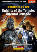 Piotr 'Zodiac' Szczerbowski - Knights of the Temple: Infernal Crusade - poradnik do gry