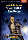Artur 'Roland' Dąbrowski - Silent Hill 4: The Room - poradnik do gry
