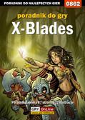 Łukasz 'Crash' Kendryna - X-Blades - poradnik do gry