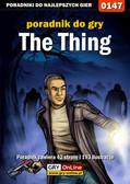 Piotr 'Zodiac' Szczerbowski - The Thing - poradnik do gry