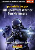 Michał 'Wolfen' Basta - Full Spectrum Warrior: Ten Hammers - poradnik do gry