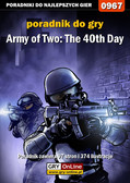 Łukasz 'Crash' Kendryna - Army of Two: The 40th Day - poradnik do gry