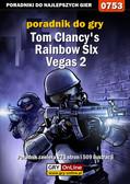 Jacek 'Stranger' Hałas - Tom Clancy`s Rainbow Six Vegas 2 - poradnik do gry