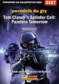 Piotr 'Zodiac' Szczerbowski - Tom Clancy`s Splinter Cell: Pandora Tomorrow - Multiplayer - poradnik do gry