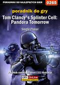 Piotr 'Zodiac' Szczerbowski - Tom Clancy`s Splinter Cell: Pandora Tomorrow - Single Player - poradnik do gry