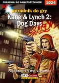 Michał 'Kwiść' Chwistek - Kane  Lynch 2: Dog Days - poradnik do gry