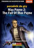Piotr 'Zodiac' Szczerbowski - Max Payne 2: The Fall Of Max Payne - poradnik do gry