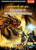 Tomasz 'Gambit' Dobosz - Disciples II: Mroczne Proroctwo - poradnik do gry